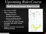 upcoming ridercourse