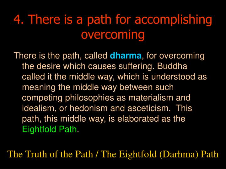 4. There is a path for accomplishing overcoming