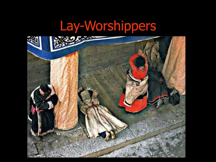 Lay-Worshippers