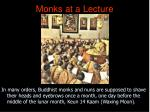 monks at a lecture