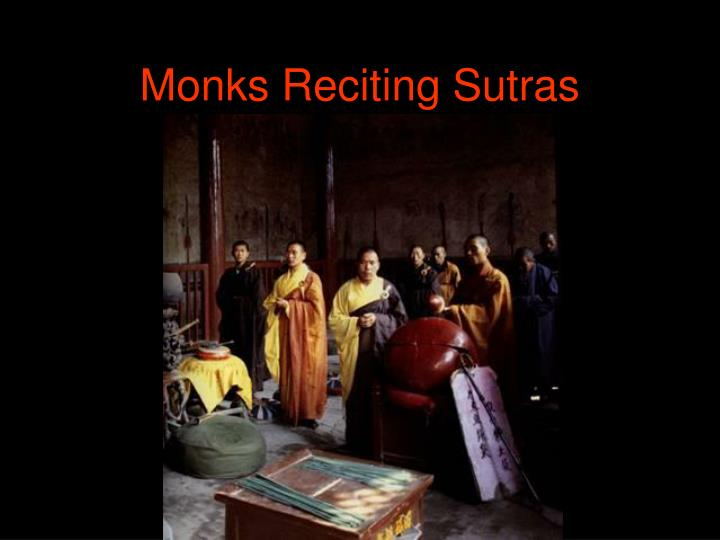 Monks Reciting Sutras