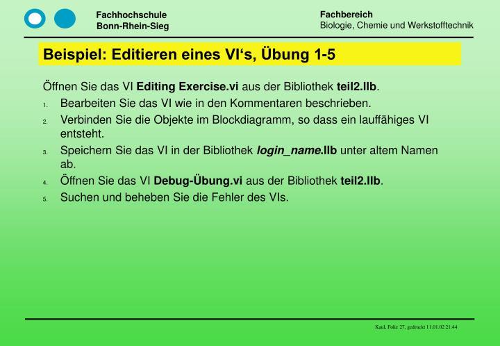 Beispiel: Editieren eines VI's, Übung 1-5
