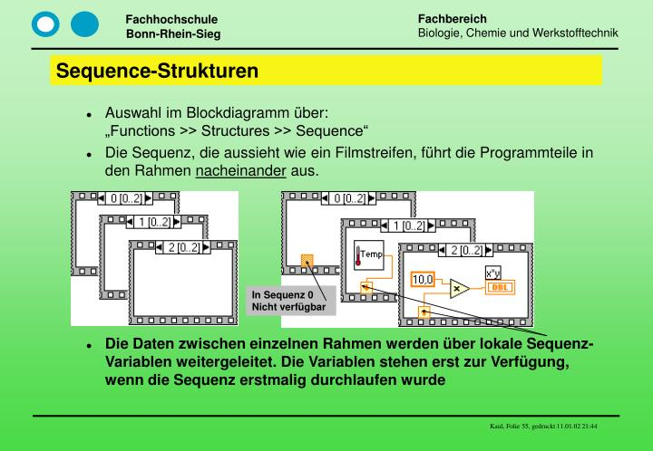 Sequence-Strukturen