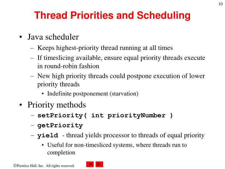 Thread Priorities and Scheduling