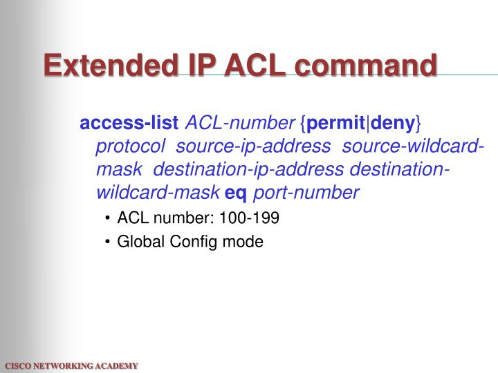 Extended IP ACL command