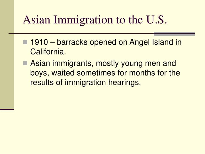 Asian Immigration to the U.S.
