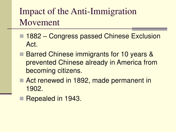 Impact of the Anti-Immigration Movement