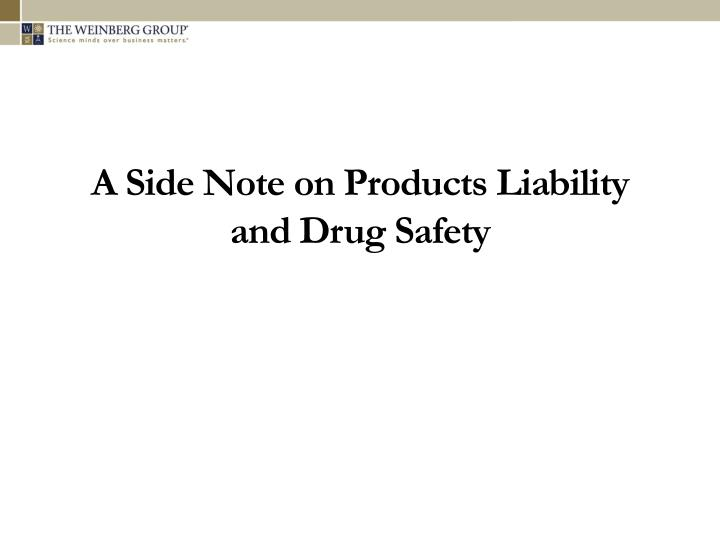 A Side Note on Products Liability