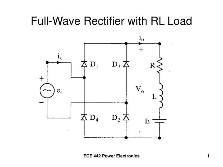 Full wave rectifier with rl load