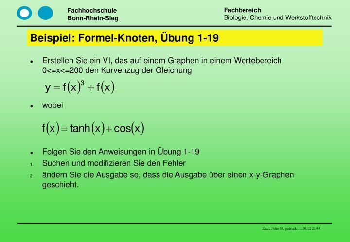 Beispiel: Formel-Knoten, Übung 1-19