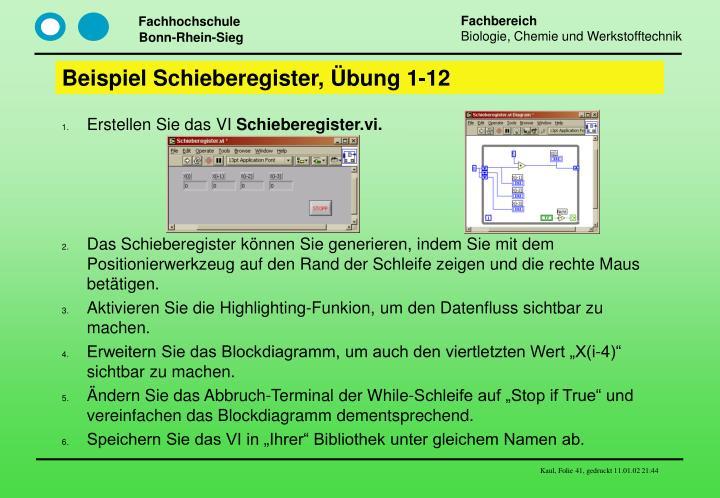 Beispiel Schieberegister, Übung 1-12