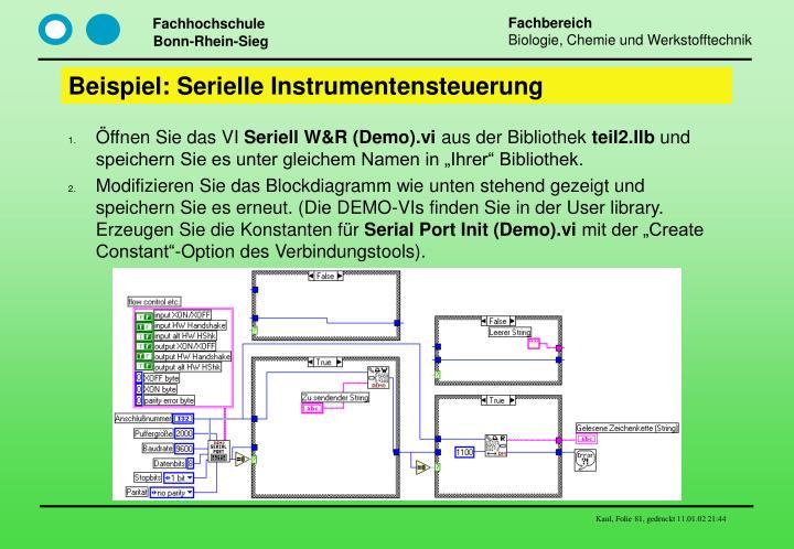 Beispiel: Serielle Instrumentensteuerung