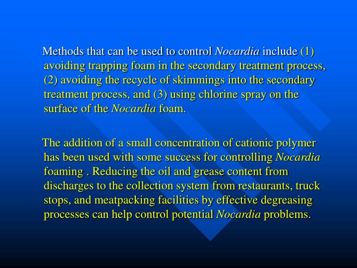 Methods that can be used to control