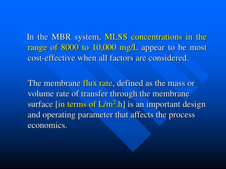 In the MBR system,