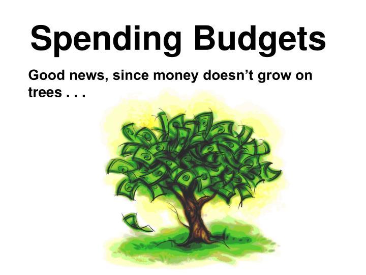 Spending Budgets