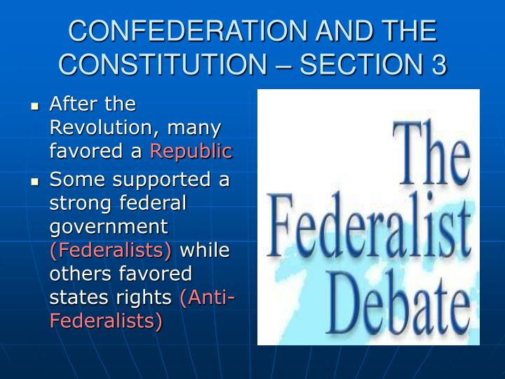 CONFEDERATION AND THE CONSTITUTION – SECTION 3