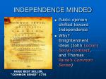 independence minded