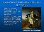 launching the new nation section 4