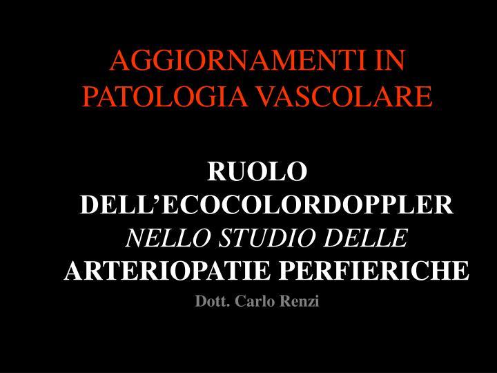 aggiornamenti in patologia vascolare