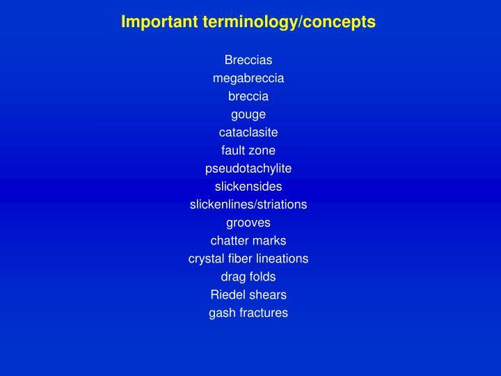 Important terminology/concepts