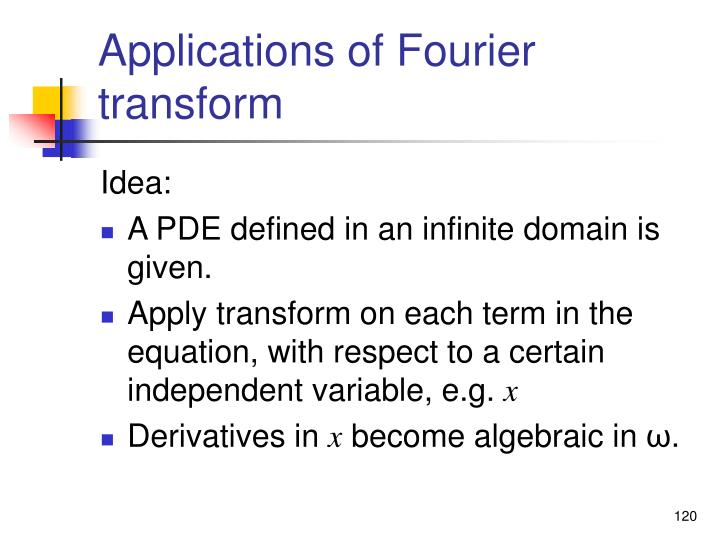 Applications of Fourier transform