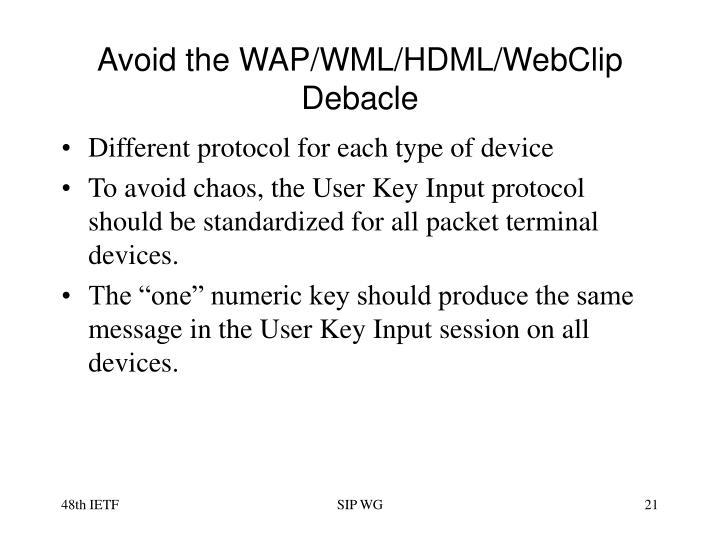 Avoid the WAP/WML/HDML/WebClip Debacle