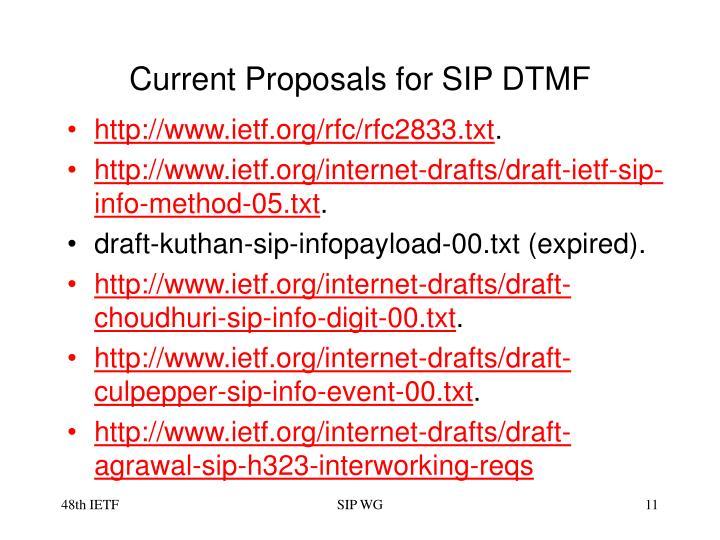 Current Proposals for SIP DTMF