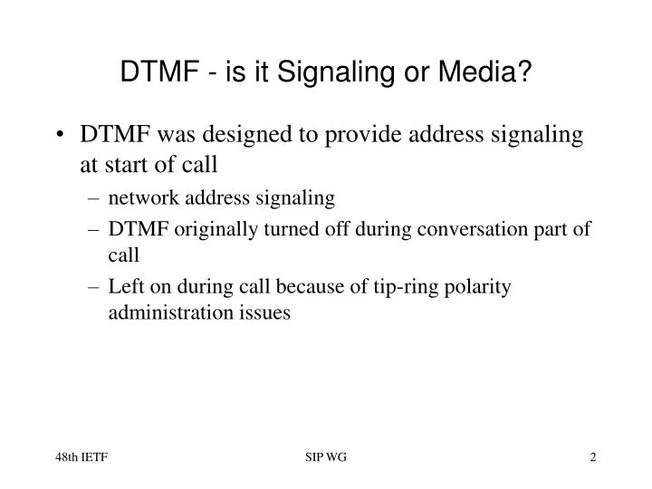 DTMF - is it Signaling or Media?