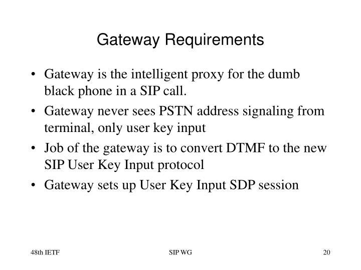 Gateway Requirements