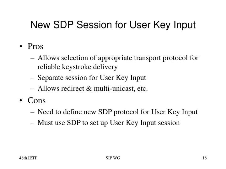 New SDP Session for User Key Input