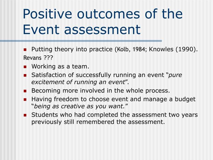 Positive outcomes of the Event assessment