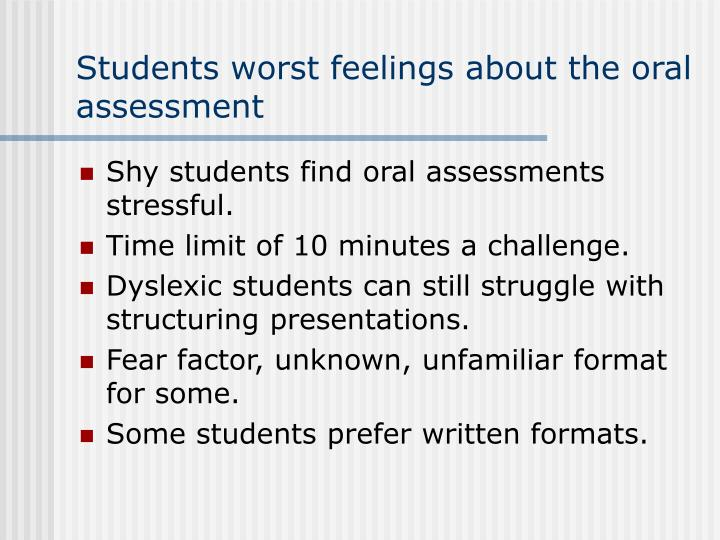 Students worst feelings about the oral assessment