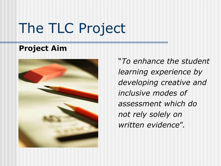 The TLC Project