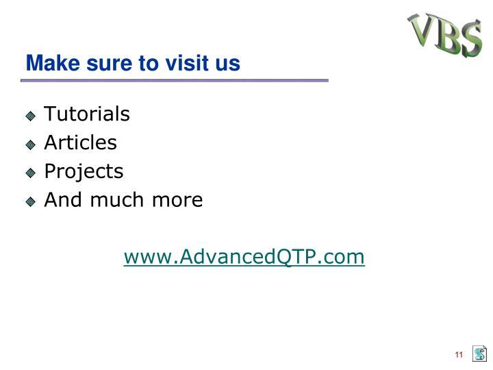 Make sure to visit us