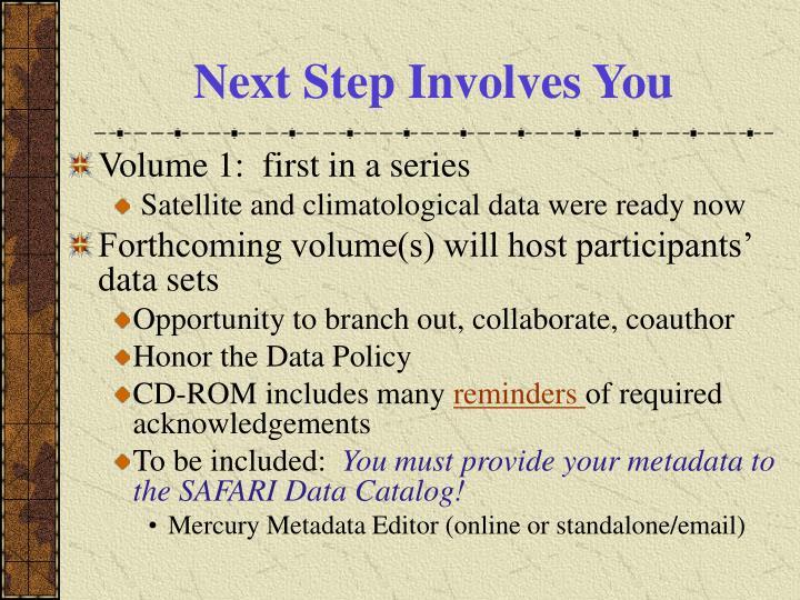 Next Step Involves You
