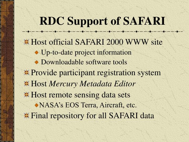 RDC Support of SAFARI
