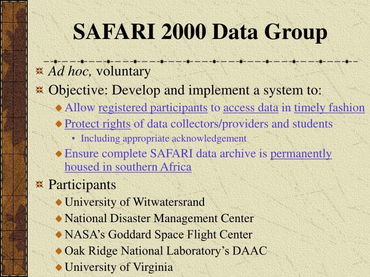 SAFARI 2000 Data Group