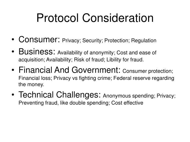 Protocol Consideration