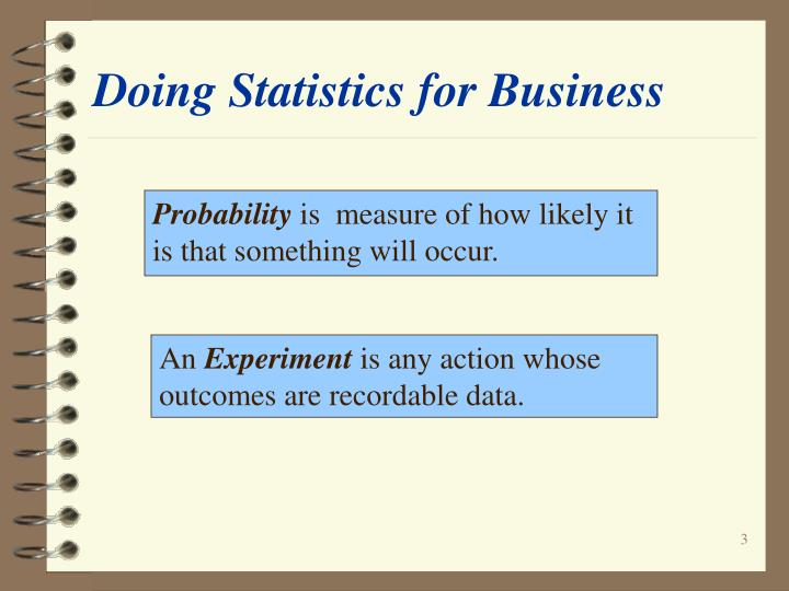 Doing statistics for business1