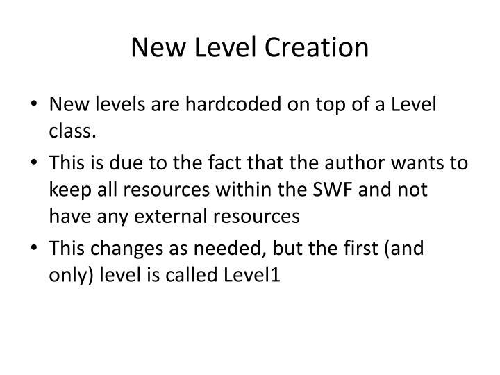 New Level Creation