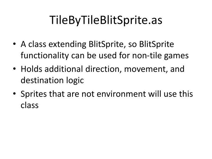 TileByTileBlitSprite.as