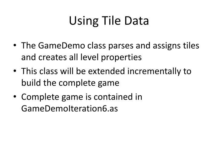 Using Tile Data