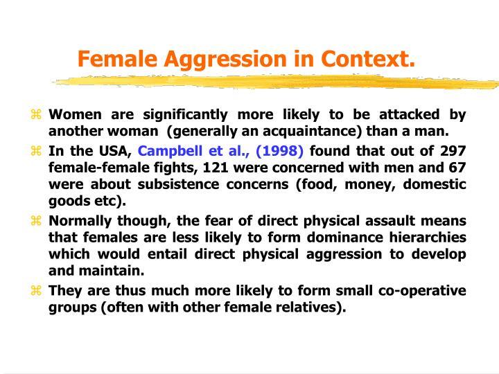 Female Aggression in Context.
