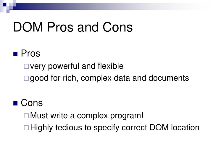 DOM Pros and Cons