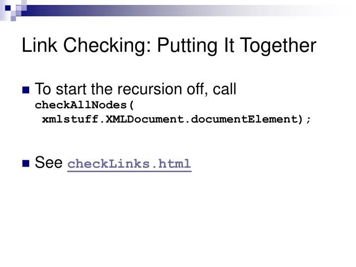 Link Checking: Putting It Together