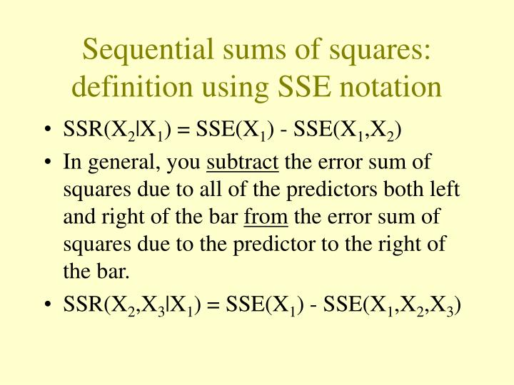 Sequential sums of squares: