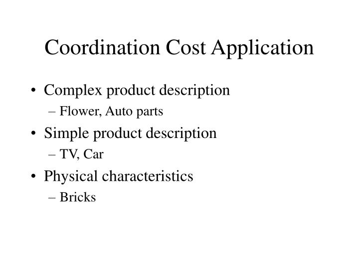 Coordination Cost Application