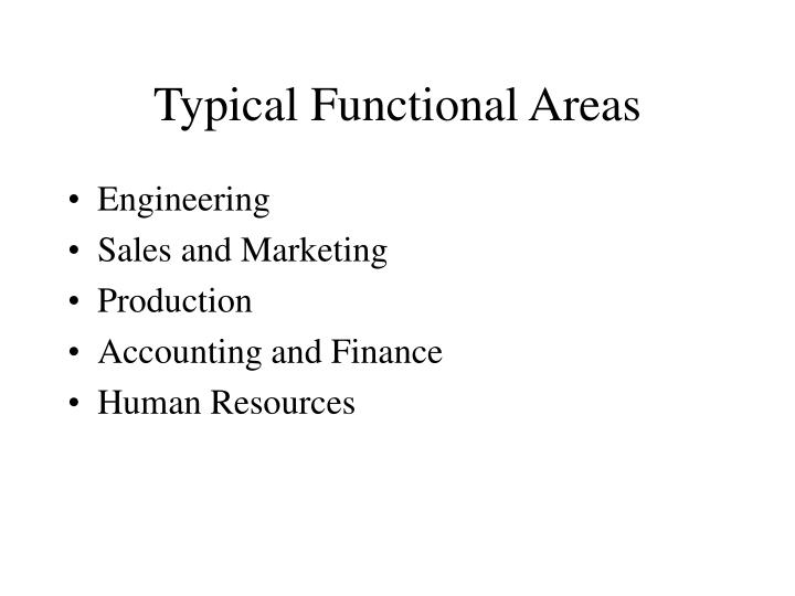 Typical Functional Areas