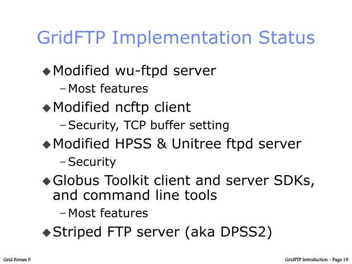 GridFTP Implementation Status