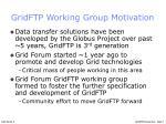gridftp working group motivation